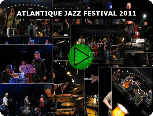 Atlantique Jazz Festival 2011 - 20, 21, 22 octobre à Brest.