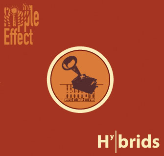 The Ripple Effects - « Hybrids »