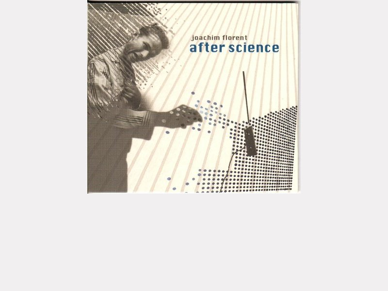 "Joachim FLORENT : ""After Science"""