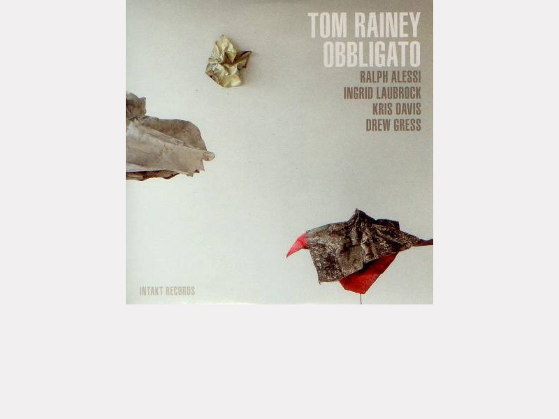 "Tom Rainey : ""Obbligato"""