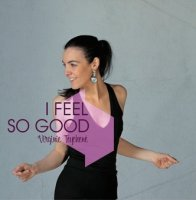 Virginie Teychené - I feel so good -  voir en grand cette image