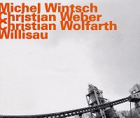 Michel WINTSCH - Christian WEBER - Christian WOLFARTH : « Willisau » -  voir en grand cette image