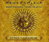 Dewa BUDJANA with Jimmie JOHNSON & Vinnie COLAIUTA : « Surya Namaskar » -  voir en grand cette image