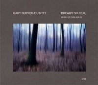 Gary Burton « Dreams so real » -  voir en grand cette image
