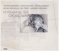 Myriam ALTER : « Cross Ways » -  voir en grand cette image