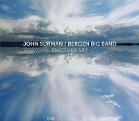 John SURMAN – BERGEN BIG BAND : « Another Sky » -  voir en grand cette image