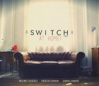 SWITCH TRIO : « At Home ! »  -  voir en grand cette image