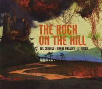 Lol COXHILL : « The rock on the hill » -  voir en grand cette image