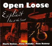 "OPEN LOOSE ""Explicit - Live at The Sunset -  voir en grand cette image"