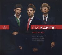 DAS KAPITAL : « Kind of Red » -  voir en grand cette image