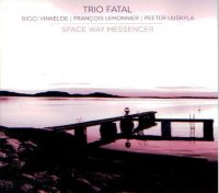 Trio Fatal : « Space Way Messenger » -  voir en grand cette image