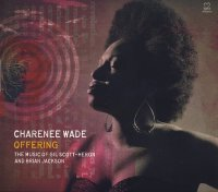 Charenee WADE : « Offering – The Music of Gil Scott-Heron and Brian Jackson » -  voir en grand cette image