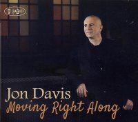 Jon DAVIS : « Moving Right Along » -  voir en grand cette image
