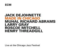 Jack DeJOHNETTE : « Made in Chicago » -  voir en grand cette image