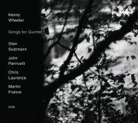 Kenny WHEELER : « Songs For Quintet » -  voir en grand cette image