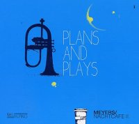 MEYERS Nachtcafe II : « Plans and Plays » -  voir en grand cette image