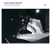 Louis SCLAVIS Quartet : « Silk And Salt Melodies » -  voir en grand cette image