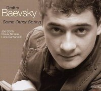 Dmitry BAEVSKY : « Some Other Spring » -  voir en grand cette image