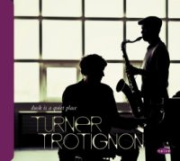 Mark TURNER – Baptiste TROTIGNON : « Dusk is a quiet place » -  voir en grand cette image