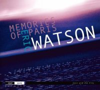 Eric Watson : « Memories of Paris » -  voir en grand cette image