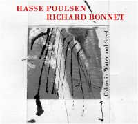 Hasse POULSEN & Richard BONNET : « Colors in Water and Steel » -  voir en grand cette image