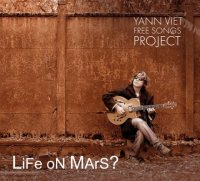 Yann VIET – Free Songs Project : « LiFe oN MarS ? » -  voir en grand cette image