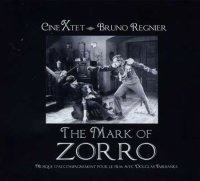 CINÉ X'TET - Bruno REGNIER : « The Mark of Zorro » -  voir en grand cette image