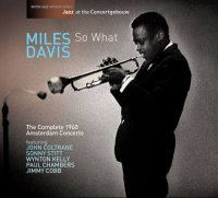 Miles DAVIS : « So What - The Complete 1960 Amsterdam Recordings » -  voir en grand cette image