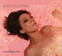 Gretchen PARLATO : « In a Dream » -  voir en grand cette image