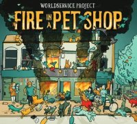WORLDSERVICE PROJECT : « Fire in a Pet Shop » -  voir en grand cette image