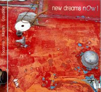 Tocanne-Martin-Gaudillat - « New Dreams Now ! » -  voir en grand cette image