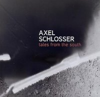 Alex SCHLOSSER : « Tales From The South » -  voir en grand cette image