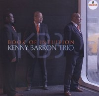 Kenny BARRON Trio : « Book of Intuition » -  voir en grand cette image