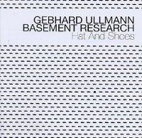 Gebhard ULLMANN Basement Research : « Hat and Shoes » -  voir en grand cette image