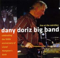 Dany Doriz Big Band - « Live at the Méridien » -  voir en grand cette image