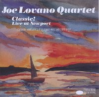 Joe LOVANO : « Classic ! Live at Newport… » -  voir en grand cette image