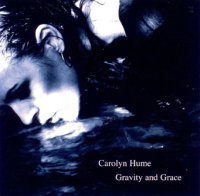 Carolyn Hume : « Gravity and Grace » -  voir en grand cette image