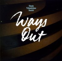 Claude Tchamitchian Quartet : « Ways Out » -  voir en grand cette image