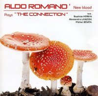 Aldo ROMANO NEW BLOOD : « Plays The Connection » -  voir en grand cette image