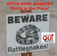 Carlo Actis Dato Quartet : « Earth is the Place » -  voir en grand cette image
