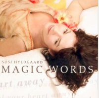 Susi Hyldgaard -« Magic words to steal your heart away » -  voir en grand cette image