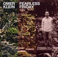 Omer KLEIN : « Fearless Friday » -  voir en grand cette image