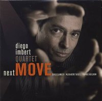 Diego IMBERT QUARTET : « Next Move » -  voir en grand cette image