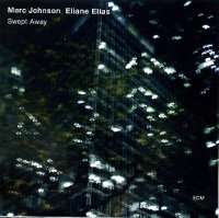"Marc JOHNSON – Eliane ELIAS : ""Swept Away"" -  voir en grand cette image"