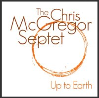 The Chris McGregor Septet : « Up to Earth » -  voir en grand cette image