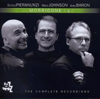 Enrico PIERANUNZI – Marc JOHNSON – Joey BARON « Morricone 1 & 2 – The Complete Recordings » -  voir en grand cette image