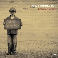 Andy MIDDLETON : « Between Worlds » -  voir en grand cette image