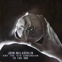 JOHN McLAUGHLIN : « To the One » -  voir en grand cette image