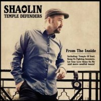 SHAOLIN TEMPLE DEFENDERS : « From The Inside » -  voir en grand cette image