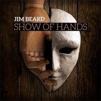 Jim BEARD : « Show of Hands » -  voir en grand cette image
